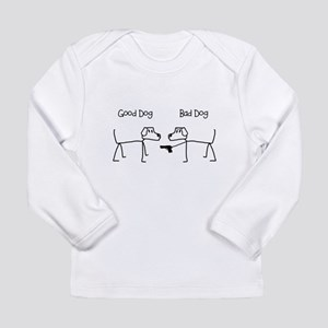 Good Dog / Bad Dog Long Sleeve T-Shirt